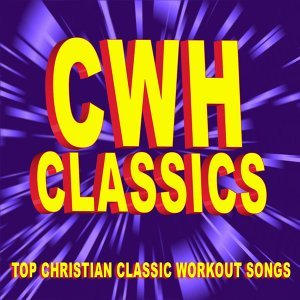 Christian Workout Hits Classics - Top Christian Classic Workout Songs