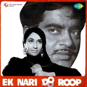 Ek Naari Do Roop - Original Motion Picture Soundtrack