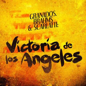 Granados, Brahms & Scarlatti: Victoria De Los Angeles Performs