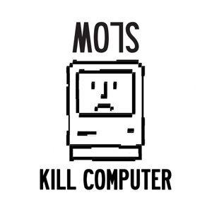 Kill Computer