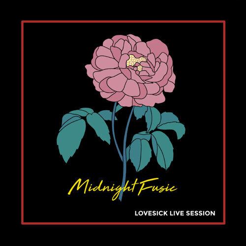 Lovesick (Live Session)