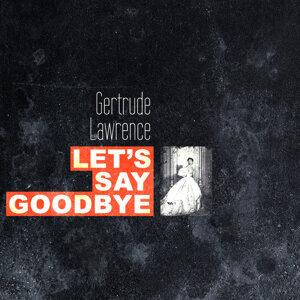 Let's Say Goodbye