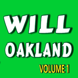 Will Oakland, Vol. 1
