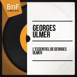 L'Essentiel de Georges Ulmer - Mono Version