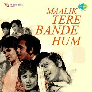 Maalik Tere Bande Hum - Original Motion Picture Soundtrack
