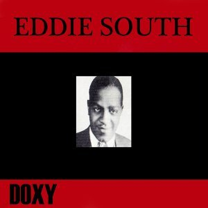 Eddie South - Doxy Collection