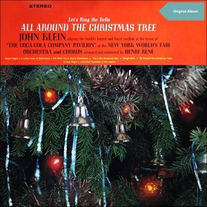 Let's Ring the Bells All Around the Christmas Tree - Original Christmas Album