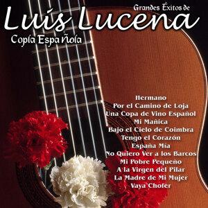 Grandes Éxitos de Luis Lucena - Copla Española