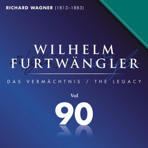 Wilhelm Furtwaengler Vol. 90