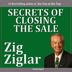 Secrets of Closing the Sale (Unabridged)