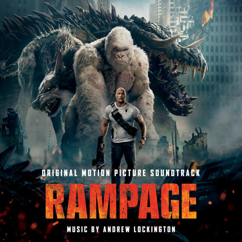 Rampage (Original Motion Picture Soundtrack)