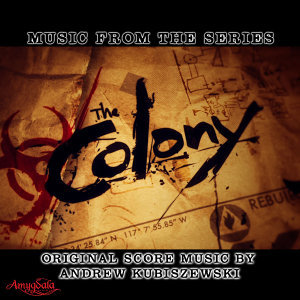 Music from the Series the Colony