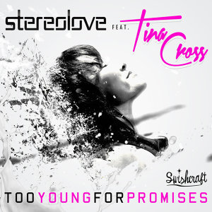 Too Young For Promises [feat. Tina Cross]