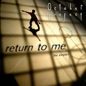 Return to Me - The Singles