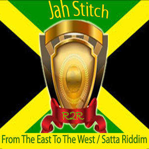 From the East to the West / Satta Riddim