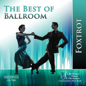 The Best of Ballroom Foxtrot