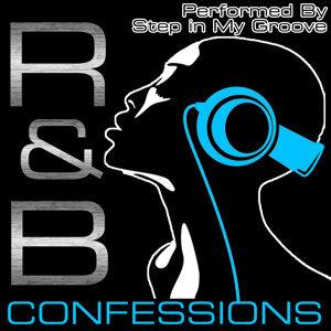 R&B Confessions