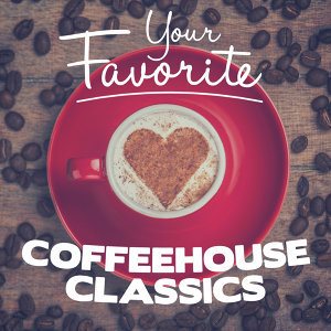 Your Favorite Coffeehouse Classics