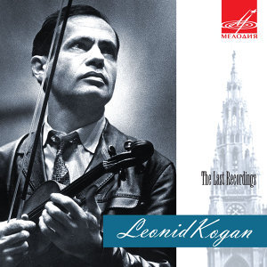 Leonid Kogan. The Last Recordings