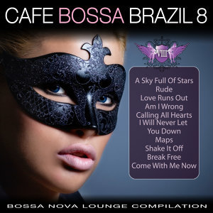 Cafe Bossa Brazil Vol. 8. Bossa Nova Lounge Compilation