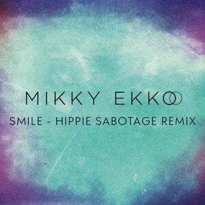 Smile (Hippie Sabotage Remix) - Hippie Sabotage Remix