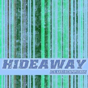 Hideaway (Mashup Remix EP) - Mashup Remix EP