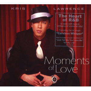 Moments of Love - Kris Lawrence - International Version
