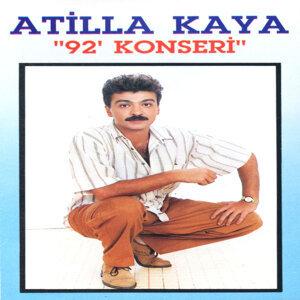 Atilla Kaya: 92' Konseri