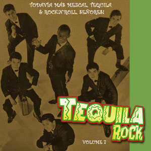 Tequila Rock Vol. 7