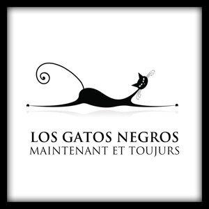 Los Gatos Negros maintenant et toujours