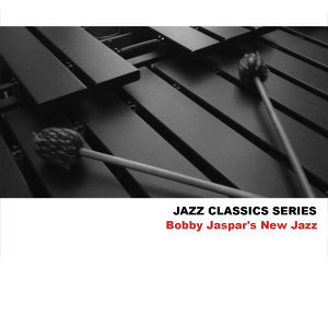 Jazz Classics Series: Bobby Jaspar's New Jazz