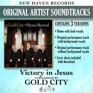 Victory in Jesus (Performance Tracks)