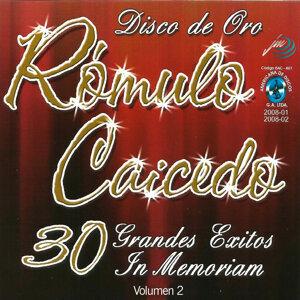 Rómulo Caicedo 30 Grandes Exitos In Memorian, Vol. 2