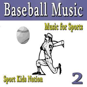 Music for Sports Baseball Music, Vol. 2 (Instrumental)