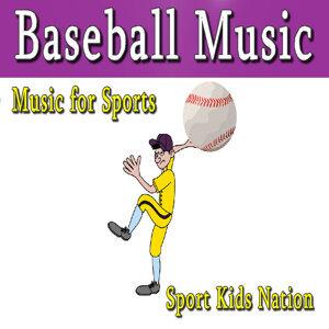 Music for Sports Baseball Music, Vol. 1 (Instrumental)