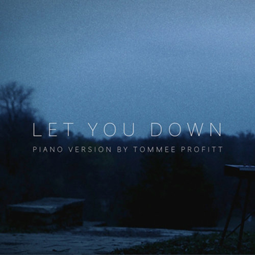 Let You Down - Piano Version