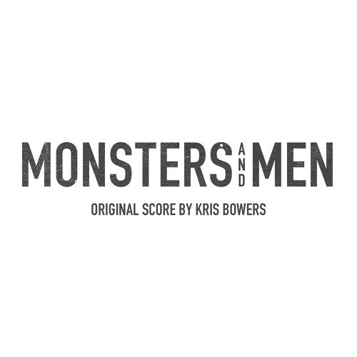 Monsters and Men - Original Motion Picture Soundtrack