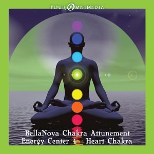 BellaNova - Chakra Attunement: Heart Chakra