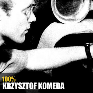 100% Krzysztof Komeda