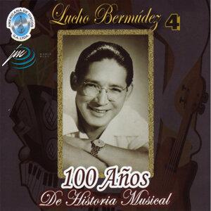 100 Años de Historia Musical, Vol. 4