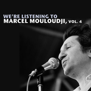 We're Listening To Marcel Mouloudji, Vol. 4