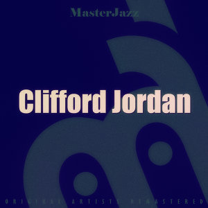 Masterjazz: Clifford Jordan
