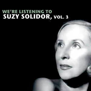 We're Listening To Suzy Solidor, Vol. 3