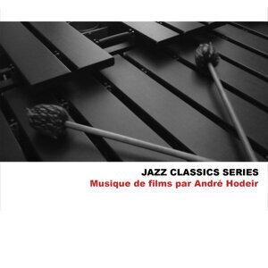 Jazz Classics Series: Musique de films par André Hodeir