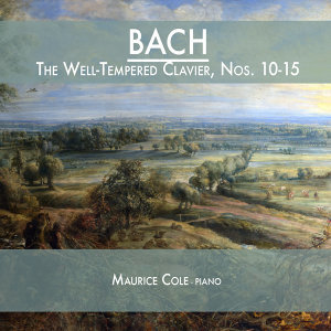 Bach: The Well-Tempered Clavier, Nos. 10-15