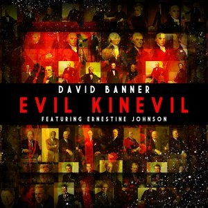 Evil Kinevil (feat. Ernestine Johnson)