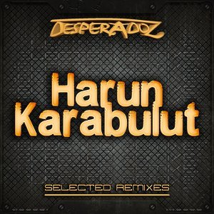 Selected Remixes by Harun Karabulut
