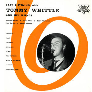 Easy Listening with Tommy Whittle and His Friends