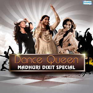 Dance Queen - Madhuri Dixit Special