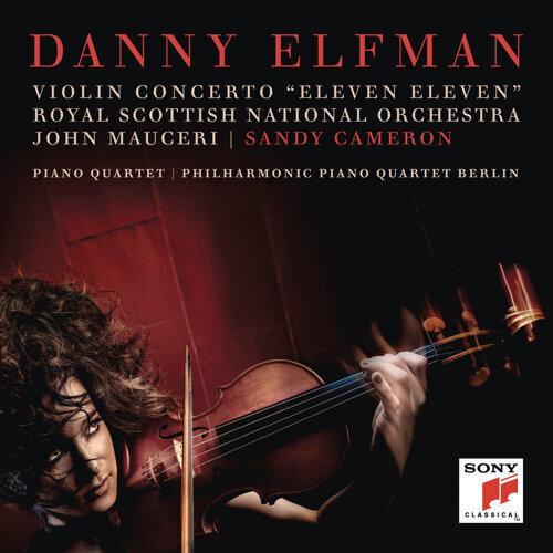 """Violin Concerto """"Eleven Eleven"""" and Piano Quartet"""